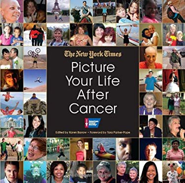 Picture Your Life After Cancer 9781604430639