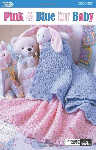 Pink & Blue for Baby 9781601409805
