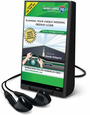 Planning Your Unique Wedding Freeway Guide [With Earbuds]