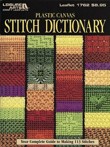 Plastic Canvas Stitch Dictionary 9781609001988