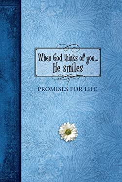 When God Thinks of You. . .He Smiles: Pocket Inspirations 9781609360207