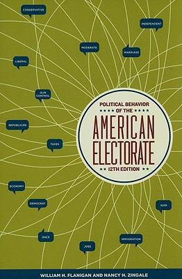 Political Behavior of the American Electorate 9781604265217