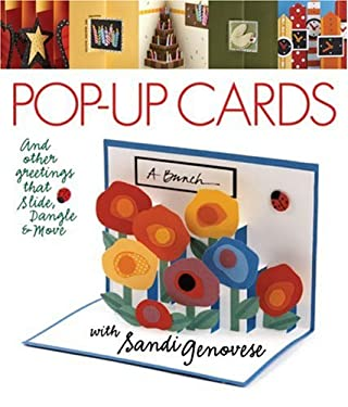 Pop-Up Cards: And Other Greetings That Slide, Dangle & Move 9781600592263