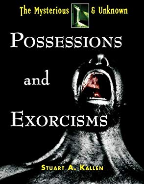 Possessions and Exorcisms 9781601524744