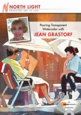 Pouring Transparent Watercolor with Jean Grastorf