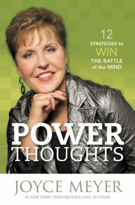 Power Thoughts: 12 Strategies to Win the Battle of the Mind 9781607886310