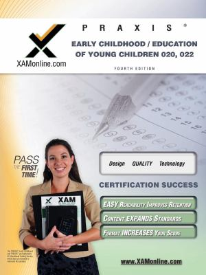 Praxis Early Childhood/Education of Young Children 020, 022 Teacher Certification Test Prep Study Guide 9781607870692
