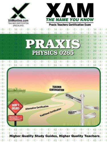 Praxis Physics 0265 9781607870470