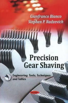 Precision Gear Shaving 9781608768615
