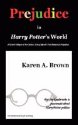 Prejudice in Harry Potter 9781602641532
