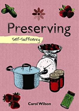 Preserving: Self-Sufficiency 9781602397897