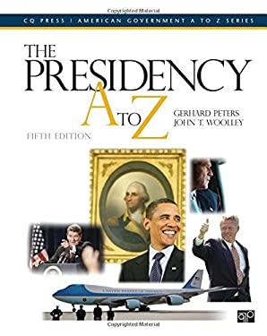 Presidency A to Z 9781608719082