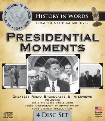 Presidential Moments 9781600773853