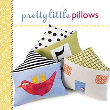 Pretty Little Pillows 9781600593994