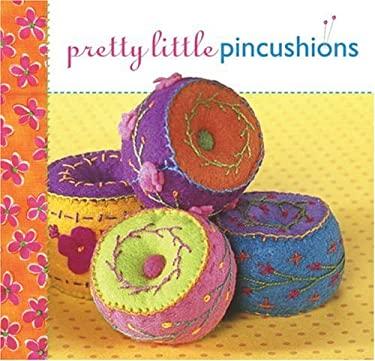 Pretty Little Pincushions 9781600591440