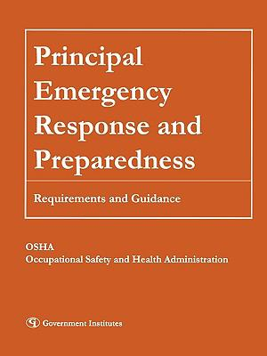 Principal Emergency Response and Preparedness: Requirements and Guidance 9781605902630