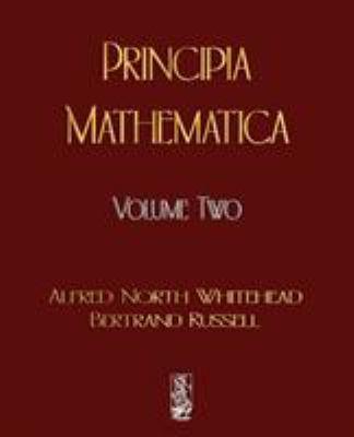Principia Mathematica - Volume Two 9781603861830