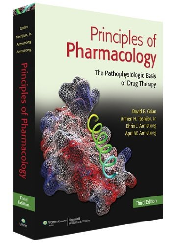 Principles of Pharmacology: The Pathophysiologic Basis of Drug Therapy 9781608312702