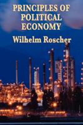 Principles of Political Economy 9781604596861