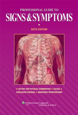 Professional Guide to Signs & Symptoms 9781608310982