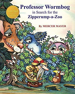 Professor Wormbog in Search for the Zipperump-a-Zoo 9781607467656