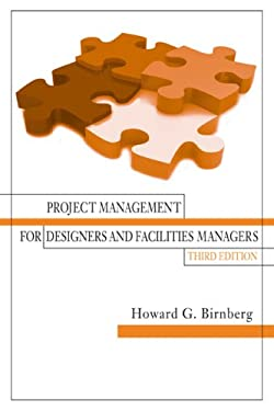 Project Management for Designers and Facilities Managers 9781604270112