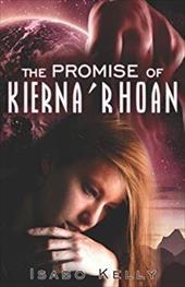 The Promise of Kiernarhoan