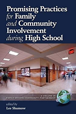 Promising Practices for Family and Community Involvement During High School (PB) 9781607521242