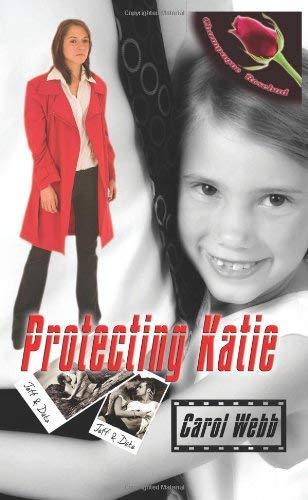 Protecting Katie 9781601543066