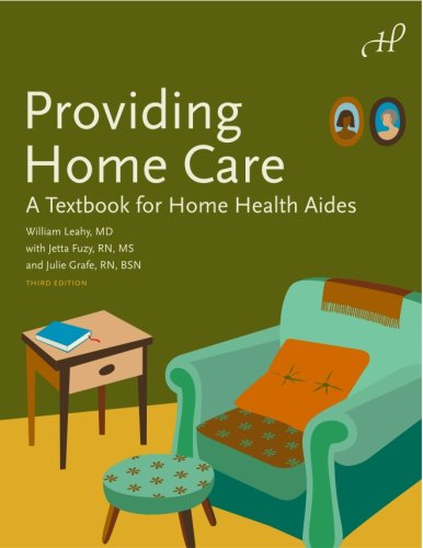 Providing Home Care: A Textbook for Home Health Aides 9781604250008