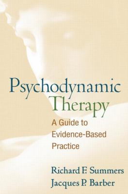Psychodynamic Therapy: A Guide to Evidence-Based Practice 9781606234433