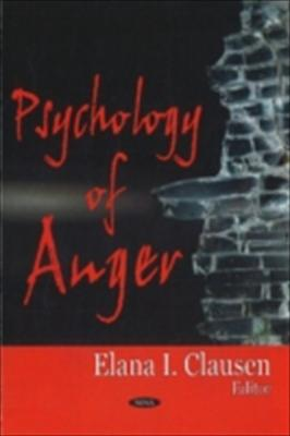 Psychology of Anger 9781600217722