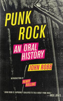 Punk Rock: An Oral History 9781604860054