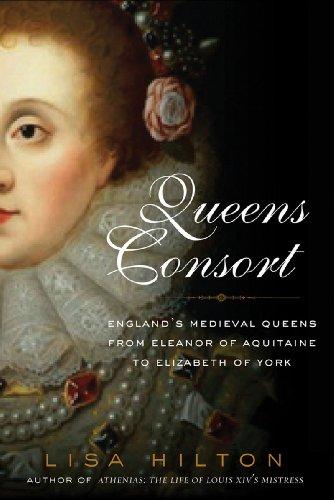 Queens Consort: England's Medieval Queens 9781605981055