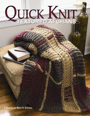 Quick Knit Textured Afghans (Leisure Arts #4469) 9781601407245