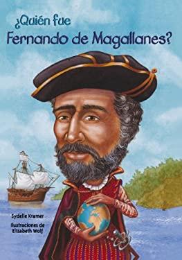 Quien Fue Fernando de Magallanes? 9781603964265