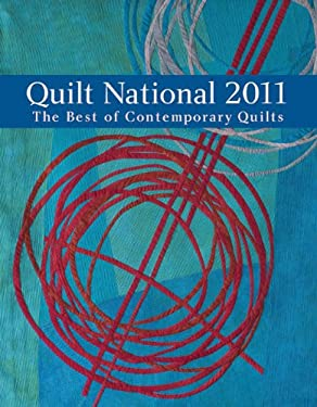 Quilt National: The Best of Contemporary Quilts 9781600597992