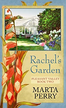 Rachel's Garden 9781602857261