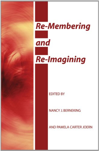 Re-Membering and Re-Imagining