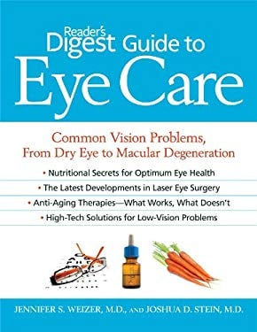 Reader's Digest Guide to Eye Care: Common Vision Problems, from Dry Eye to Macular Degeneration 9781606520314