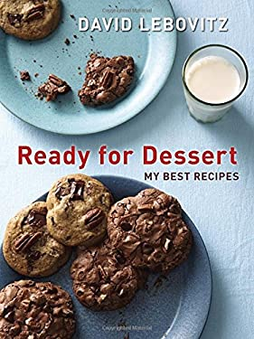 Ready for Dessert: My Best Recipes 9781607743651