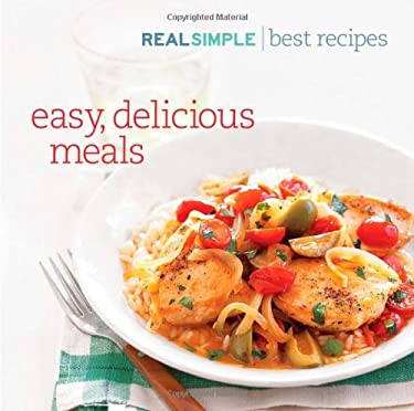 Real Simple/Easy, Delicious Meals: Best Recipes 9781603201025