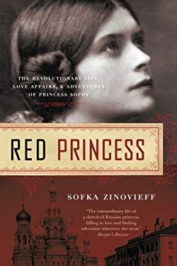 Red Princess: A Revolutionary Life 9781605980669
