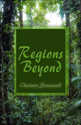 Regions Beyond 9781605630250