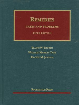 Remedies: Cases and Problems 9781609301194