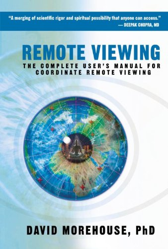 Remote Viewing: The Complete User's Manual for Coordinate Remote Viewing 9781604074369