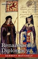 Renaissance Diplomacy 9781605204703