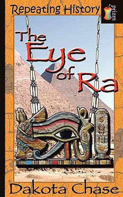Repeating History: The Eye of Ra 9781603709835