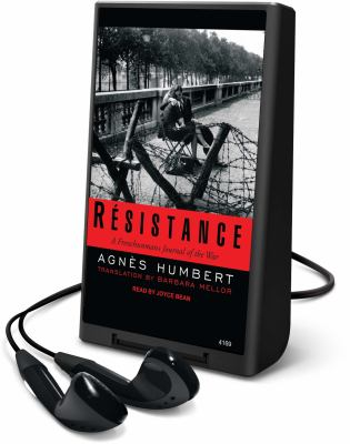 Resistance: A Frenchwomans Journal of the War [With Earbuds]