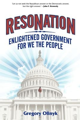 Resonation: Enlightened Government for We the People 9781600371363